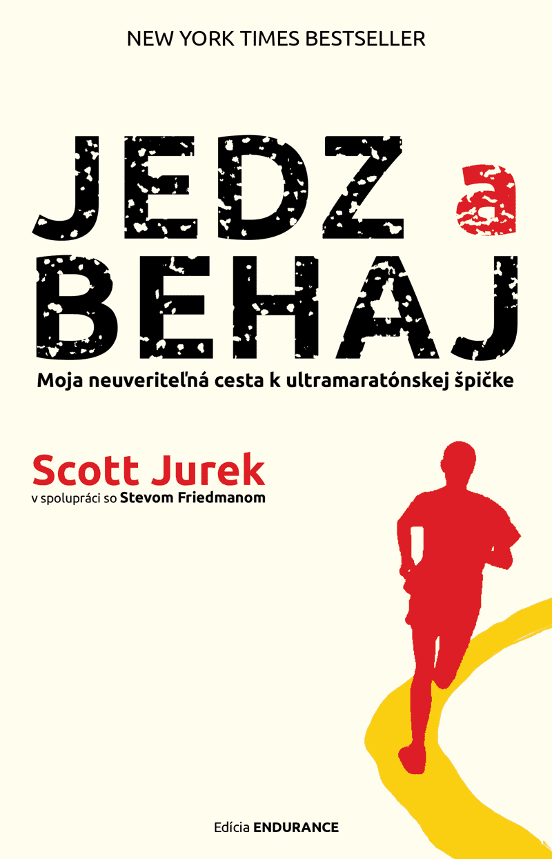 Scott Jurek, Jedz a behaj